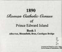 1890 Roman Catholic census of Prince Edward Island - Book 1